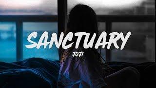 Joji   Sanctuary (Lyrics)