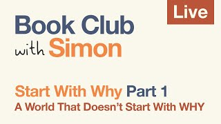 Start With Why: Part 1 | Book Club with Simon