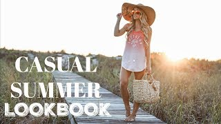 CASUAL SUMMER LOOKBOOK | 2018