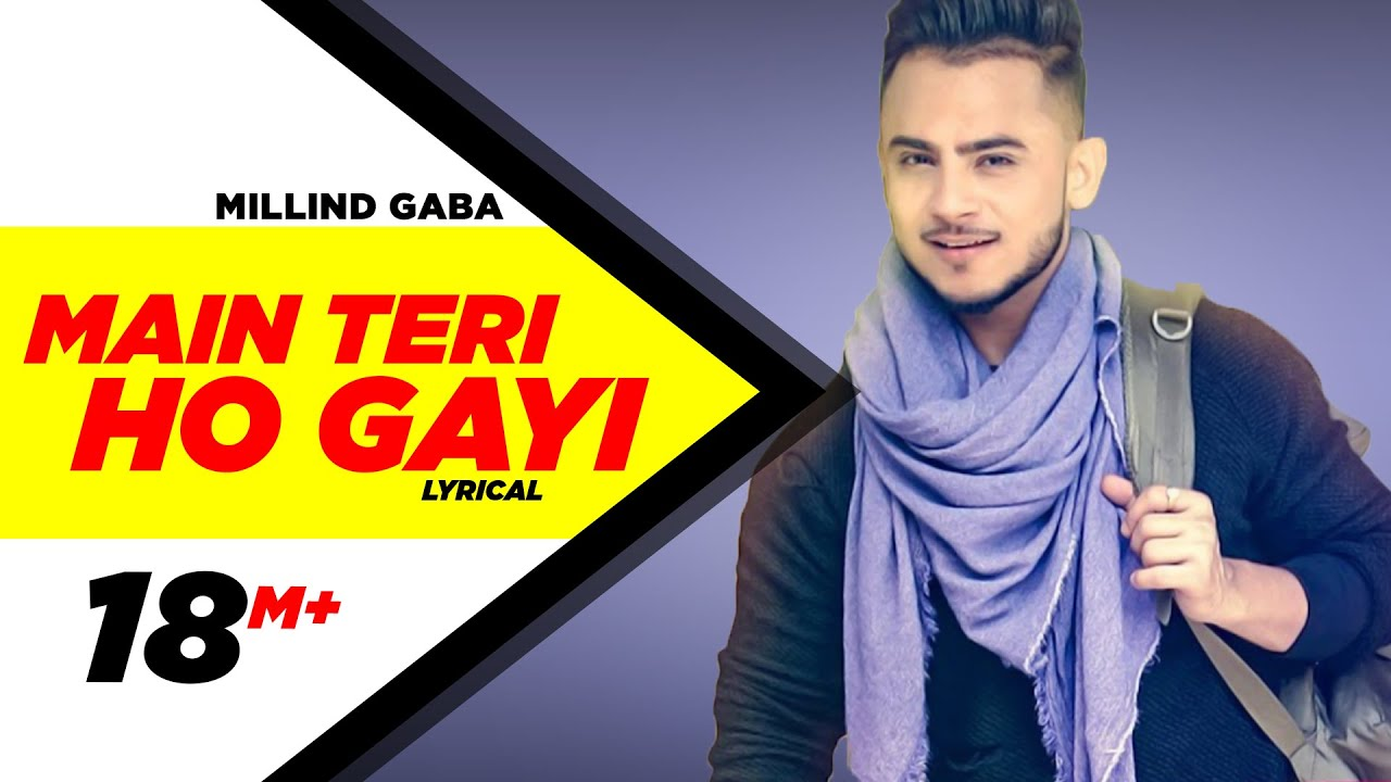 Main Teri Ho Gayi Lyrics in Hindi millind gaba song