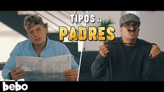 TIPOS DE PADRES - PARODIA (Videoclip)