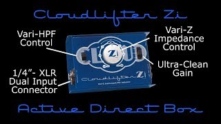 Cloudlifter Zi Active Vari-Z Loading Instrument DI and Mic Activator