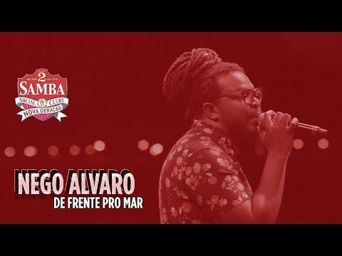 Nego Alvaro - De Frente Pro Mar (SSC Nova Geração Vol. 2)