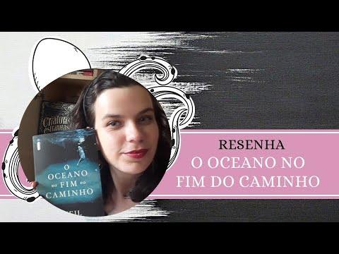 RESENHA #115: O OCEANO NO FIM DO CAMINHO   THE OCEAN AT THE END OF THE LANE, de NEIL GAIMAN