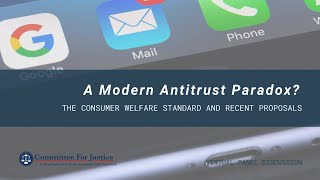 Event Video: A Modern Antitrust Paradox? The consumer welfare standard and recent proposals