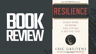 Resilience: Hard-Won Wisdom for Living a Better Life (Book Review)