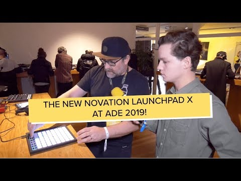 ADE 2019: The new Novation LaunchPad X and Launchpad MINI MK3 overview!