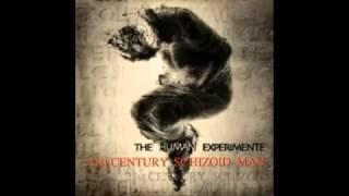 21st Century Schizoid Man - The Human Experimente
