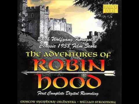 Erich Wolfgang Korngold: The Adventures of Robin Hood - Main Title
