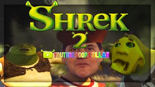 [YTP] ~ Shrek 2 [Collab Entry]