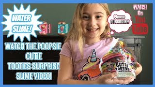 POOPSIE CUTIE TOOTIES SURPRISE SLIME VIDEO ONE-TOY WORLD WEEKLY