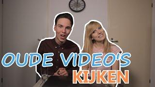 OUDE VIDEOS TERUG KIJKEN MET VRIENDIN!