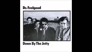 Dr. Feelgood - All Through The City