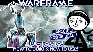 Warframe - Octavia Build! (Full Guide  Best Builds + Max DPS Music) (+DankMemes)