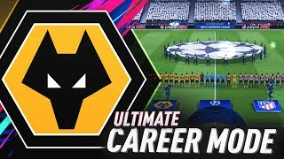 FIRST CHAMPIONS LEAGUE GAME!!! FIFA 19 WOLVES ULTIMATE CAREER MODE #17
