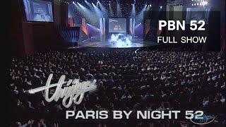 Paris By Night 52   Giã Từ Thế Kỷ (Full Program)