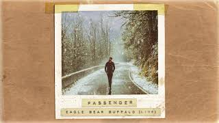 Passenger | Eagle Bear Buffalo (Acoustic) (Official Album Audio)