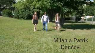 MILAN A PATRIK DANČOVI NEWW ( OFICIÁLNÍ VIDEOKLIP ) 2015 ČARDÁŠ