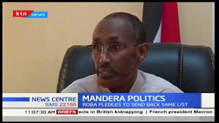 Mandera Politics: Ali Roba has accused EFP of insincerity in vetting nominated executive