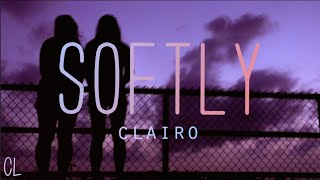 Softly   Clairo || Lyrics