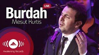 Mesut Kurtis Burdah Awakening Live At The London Apollo Awakeninglive