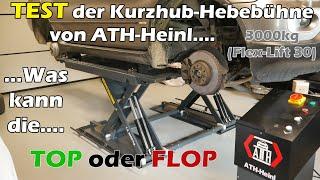 Härtetest Scherenhebebühne von ATH Heinl, Flex Lift 30, die Hebebühne für jedermann?!