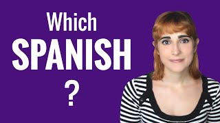 Spanish Ask a Teacher with Rosa - Which Spanish Should I Learn?