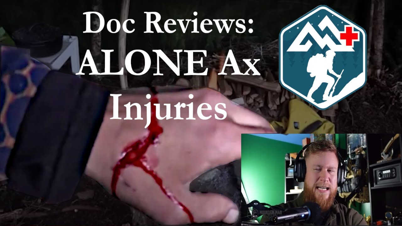 Doc Reviews: ALONE Ax Injuries
