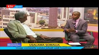 Afrika Mashariki: Usalama Somalia -sehemu ya pili
