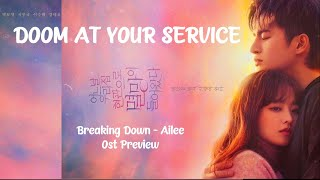 Breaking Down - Ailee (에일리)  Ost Doom At Your Service Part 1   Ost Doom At Your Service