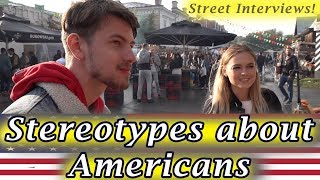 Stereotypes About Americans - What Russians Think?