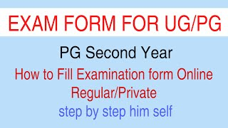 PG Second Year How to Fill Examination form Online Regular/Private step by step him self