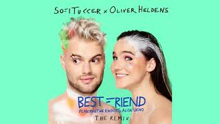 Sofi Tukker X Oliver Heldens   Best Friend (Remix) [Ultra Music]