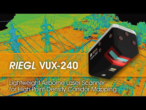 The RIEGL VUX-240 Versatile Airborne Laser Scanner for High Point Density Mapping Applications