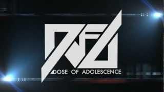 Dose of Adolescence - A.O.A.S.