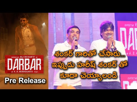 Dil Raju And Harish Shankar About Darbar At Pre Release Event