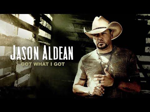 Jason Aldean - Got What I Got (Official Video) (Lyric Video)