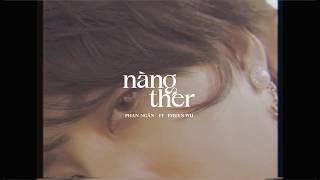 'nàng ther' - Phan Ngân x Evelyn Wu (Prod. By H.K.T)   Teaser