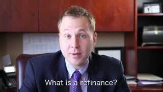 What is a refinance?