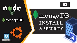 NodeJS MongoDB Installation & Ubuntu Security Tutorial [3/3] - Best NodeJS DB Security Practices