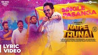 Natpe Thunai   Single Pasanga Lyrical Video   Hiphop Tamizha   Sundar C