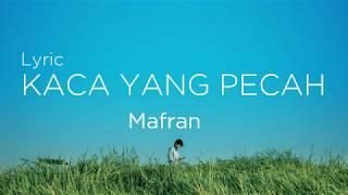 Download lagu Mafran Kaca Yang Pecah Mp3