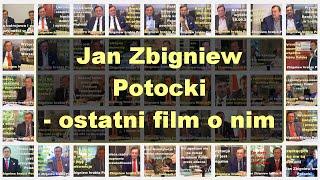 Jan Zbigniew Potocki – ostatni film o nim – Pol Lechicki-Dla przypomnienia!!!!