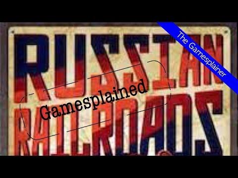 Russian Railroads Gamesplained - Part 1