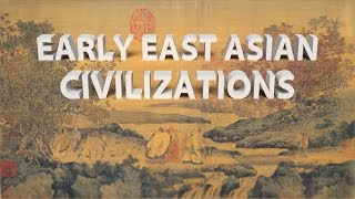 HIST 1111 - Early East Asian Civilizations