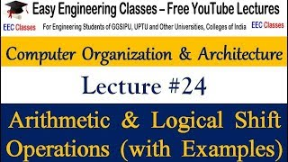 COA Lecture 24 - Arithmetic & Logical Shift Operations with Examples(Hindi)