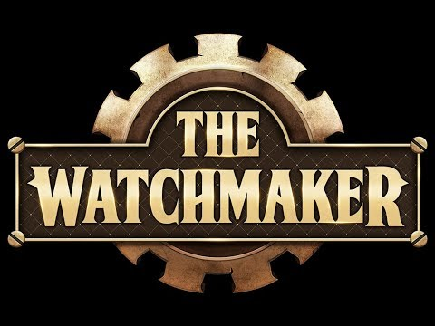 The Watchmaker - Official Story Trailer thumbnail