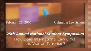 Click to play: Panel II: How Does International Law Limit the War on Terror? [Archive Collection]