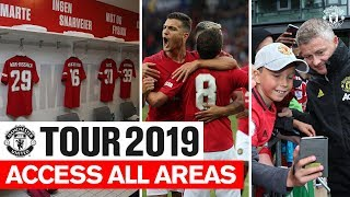 Access All Areas v Kristiansund   Tour 2019   Behind the Scenes at Manchester United