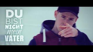 SAYONARA - DU BIST NICHT MEIN VATER (Official Video)